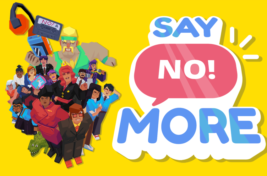 'Affirm No! Extra' Is Out Now Worldwide on iOS and PC with Switch to Put collectively Later At the present time