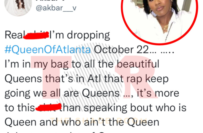 """Akbar V Shares A Collection Of Tweets About The """"Queen of Atlanta"""" Title"""